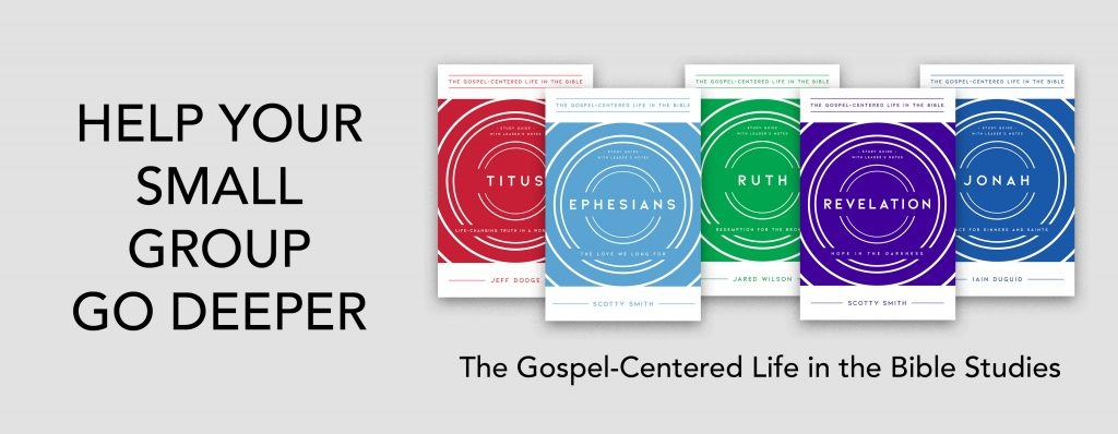 The Gospel-Centered Life in the Bible series